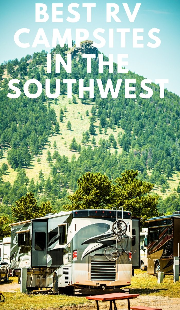 Looking for campsites in the Southwest, US? Be sure to check out these Best RV Campsites in the Southwest with amazing views and features. #campsites #rvliving #ourroaminghearts #rvlife | RV Living | RV Life | RV Campsites | Best Campsites for RV's