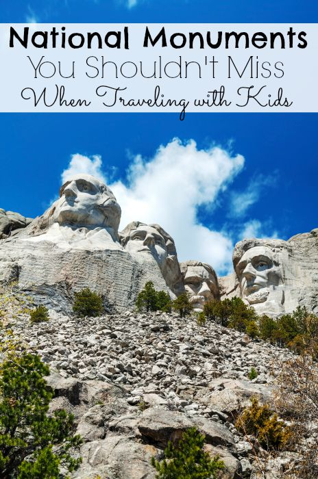 National Monuments You Shouldn't Miss When Traveling with Kids