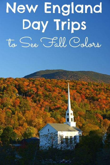 New England Day Trips to See Fall Colors