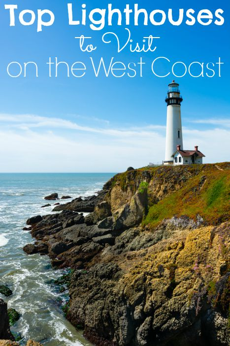 Top Lighthouses to Visit on the West Coast