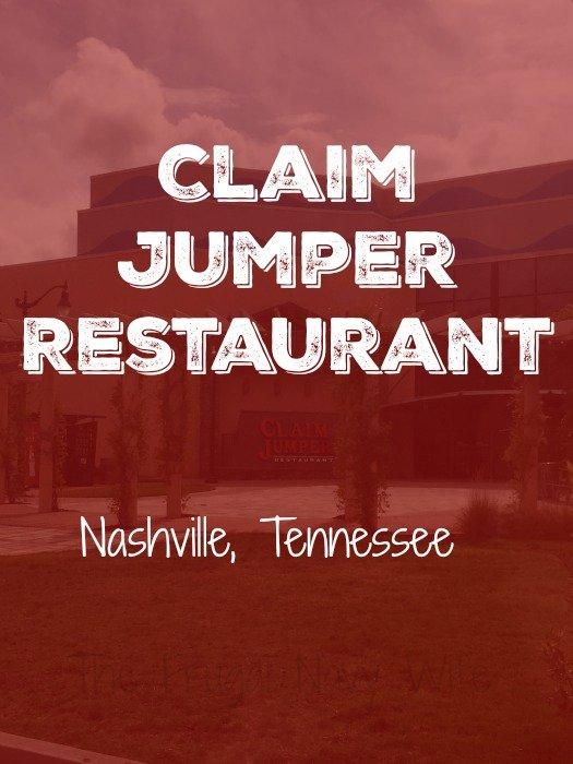 Claim Jumper Restaurant – Nashville, Tennessee