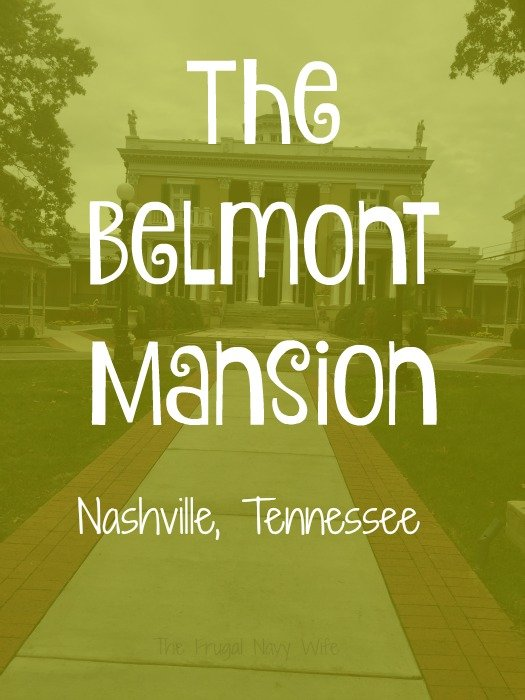 The Belmont Mansion – Nashville, Tennessee