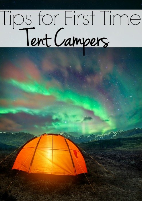 Tips for First Time Tent Campers