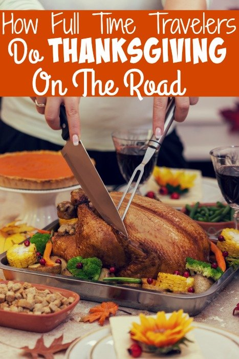 How Full Time Travelers Do Thanksgiving On The Road