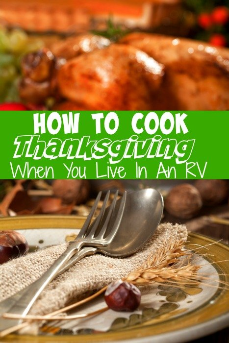 How to Cook Thanksgiving When You Live In An RV