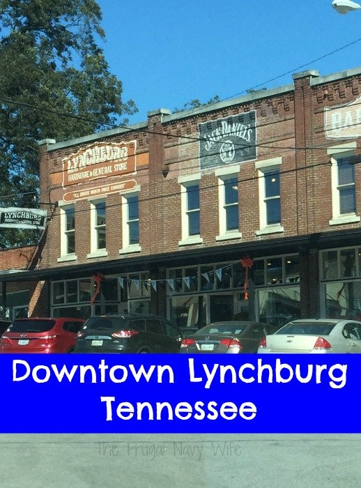 Downtown Lynchburg Tennessee