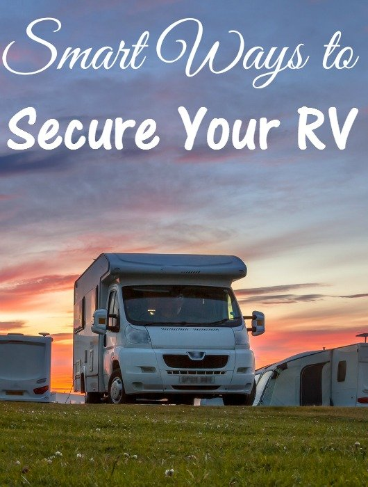 Smart Ways to Secure Your RV - RV Security Systems