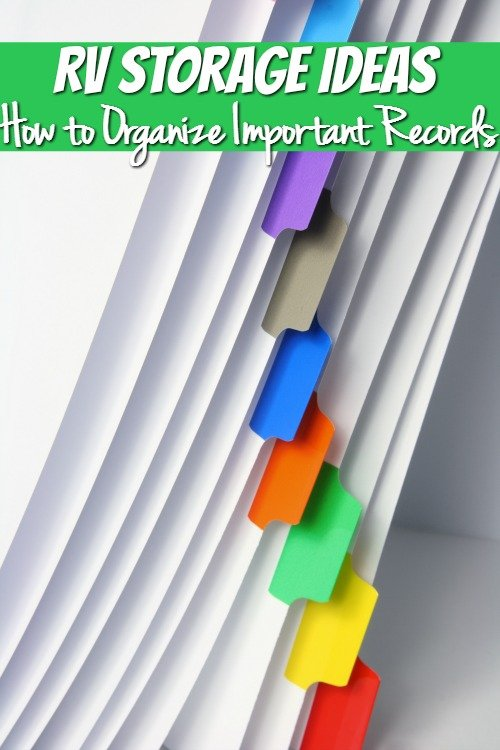 Full Time RV Storage Ideas - How to Organize Important Records