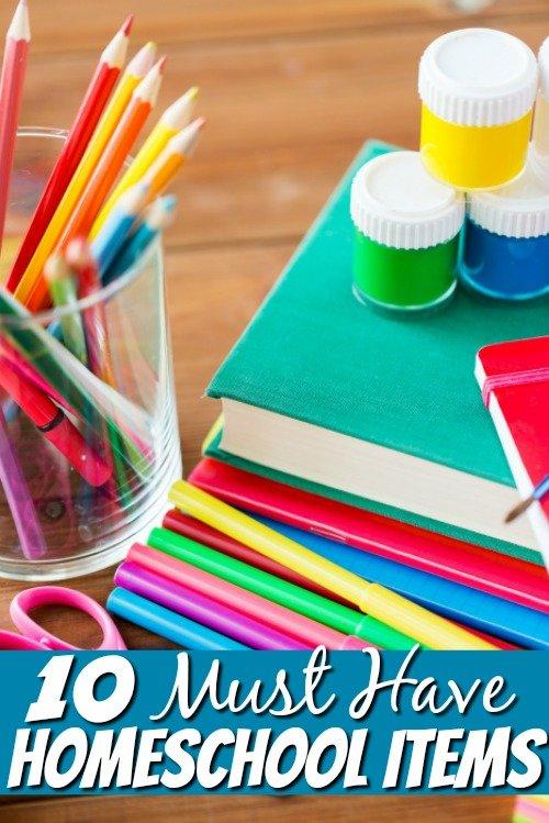 10 Must Have Homeschool Supplies