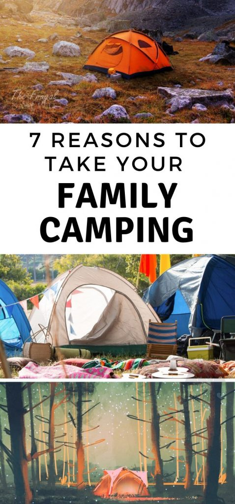 Camping has many benefits from new experiences to improved confidence. Here are 7 great reasons to take your family camping this year. #camping #ourroaminghearts #familyadventures #campingideas #familycamping | Family Camping | Camping | Reasons to go Camping | Taking your kids Camping | Things to know about Family Camping