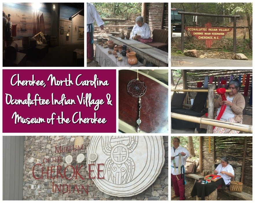 Cherokee North Carolina, Oconaluftee Indian Village, Museum of the Cherokee