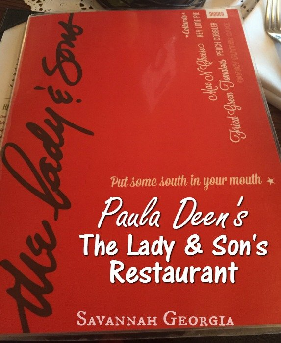 Paula Deen's The Lady and Sons Restaurant – Savannah, Georgia