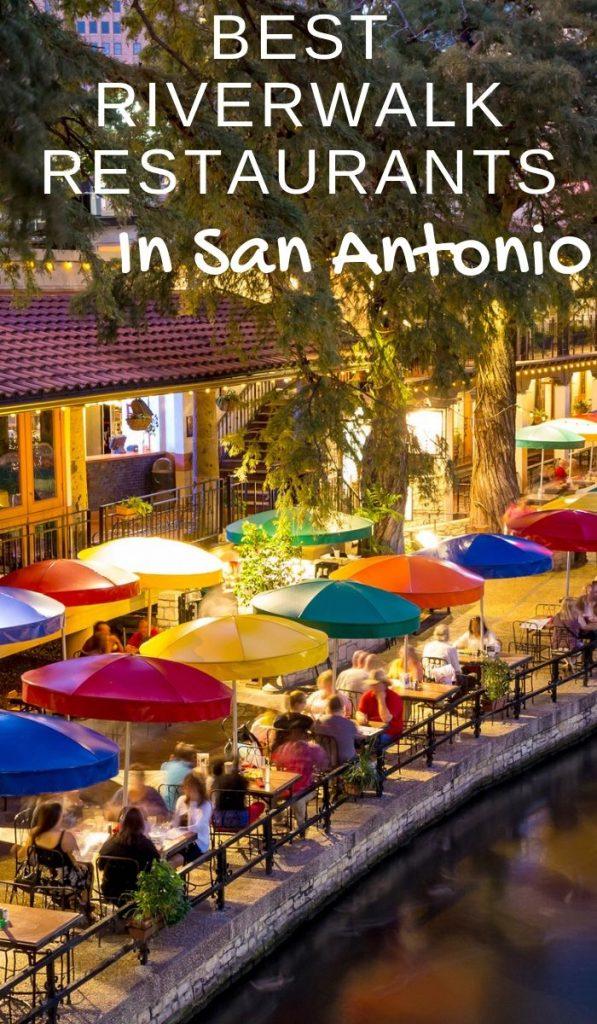 The 6 Best San Antonio Riverwalk Restaurants Our Roaming