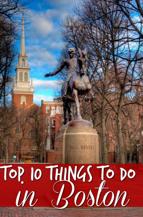 The Top 10 Things to Do in Boston