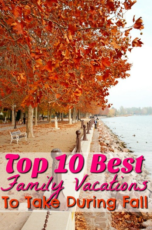 10 Best Fall Vacations Ideas for Families
