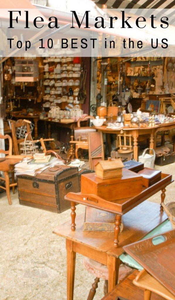 Looking for amazing local flea markets to find some one of a kind treasures? One of the 10 best flea markets in the country might be in your back yard! #ourroaminghearts #fleamarkets #bestfleamarkets #frugalshopping #treasurehunts | Flea Markets in the US | Best Flea Markets | Frugal Shopping |