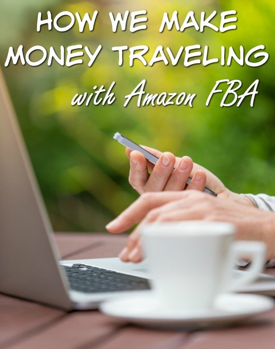 How We Make Money Traveling with Amazon FBA