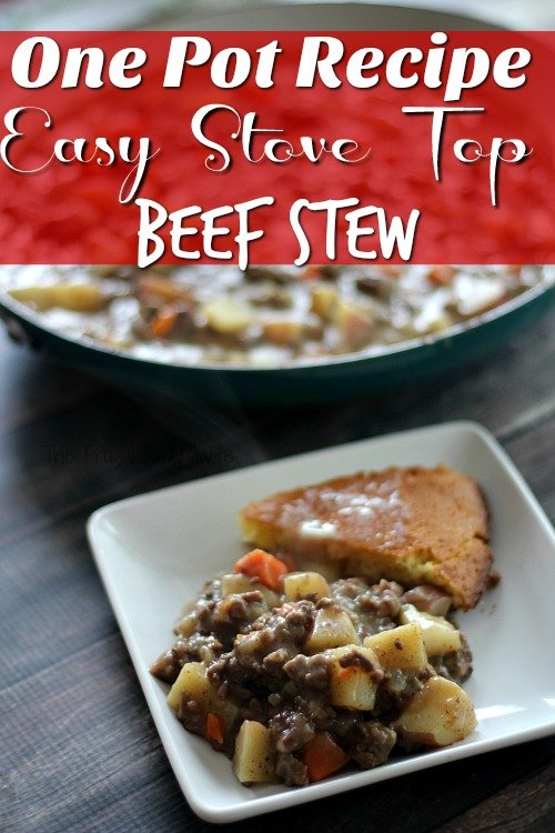 One Pot Recipes - Easy Stove Top Beef Stew