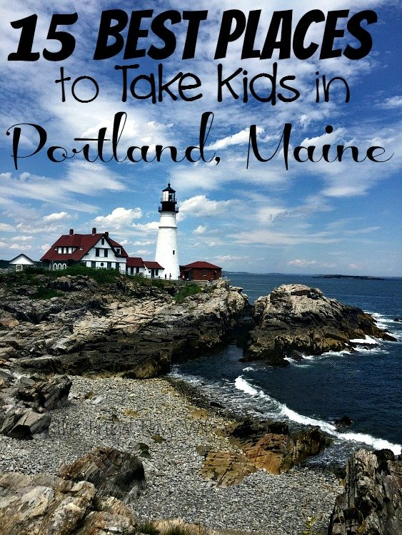 The 15 Best Things To Do In Portland Maine With Kids
