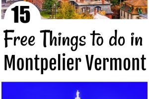 15 of the Best Free Things to do in Montpelier Vermont