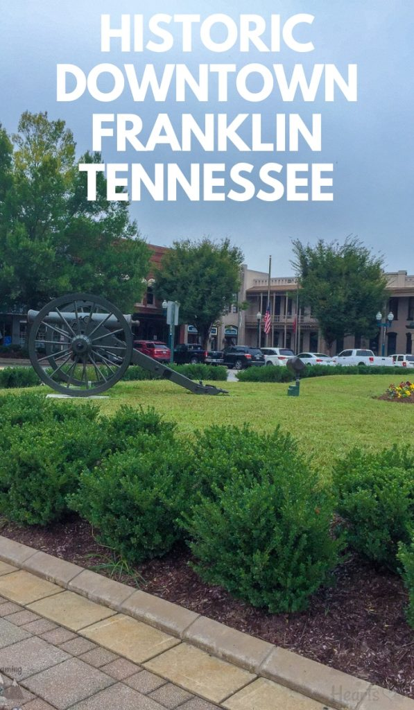 Just outside Nashville, Tennessee is small downtown Franklin Tennessee. The downtown is an experience on its own from shops to entertainment. #tennessee #Franklin #Nashville #ourroaminghearts | Franklin Tennessee | Nashville | Travel Tennessee | Things to do in Tennessee
