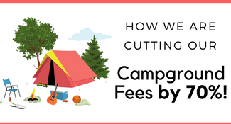 Rv Living - How We are Cutting our Campground Fees by 70% or more!