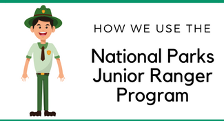 How We Use the National Parks Junior Ranger Program