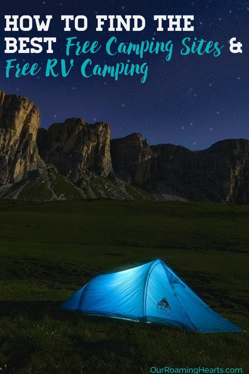 Did you know there are hundreds of free camping sites across the country and just as many free RV camping spots? Here are the best ways to find the top spots! #ourroaminghearts #camping #rving #campsites #campingspots #frugaltravel | Frugal Travel | Camping | How to find Camp Sites | Free Campsites | Free RV Sites | RV Camping |