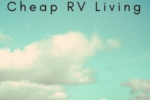 Cheap RV Living – Must Have Memberships for full time Travelers