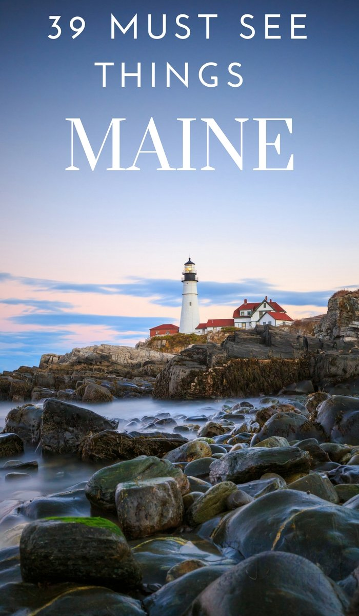 maine things must attractions stay
