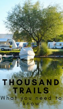 Thousand Trails is kind of like free camping but with yearly dues. We get the most bang for our buck with the Thousand Trails Membership. Here's How. #thousandtrails #camping #rvliving #fulltimerv #rvlife #ourroaminghearts | RV Living | Camping | Thousand Trails Membership | Full Time RV