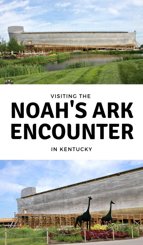 Noah's Ark Encounter Kentucky is a great family attraction located in Williamstown, Kentucky. A wonderful place to get some hands-on education and have fun. #arkencounter #kentucky #ourroaminghearts | Noah's Ark Encounter | Ark Encounter | Kentucky Travel | Bucket List