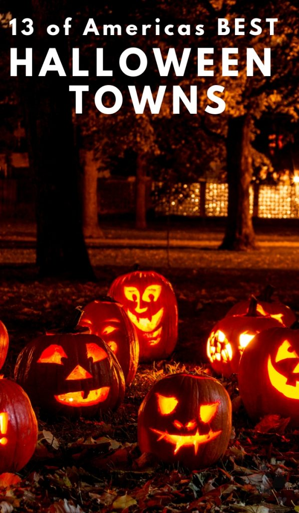 These 10 towns make the top of the list for best Halloween towns in America to start planning your Halloween vacations too. #halloween #travel #ourroaminghearts #halloweentowns | Halloween | Best Halloween Towns | Travel |