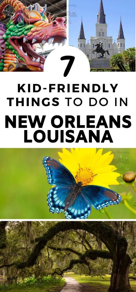 There are all sorts of kid-friendly activities in the big easy! Take part in these 7 kid-friendly things to do in New Orleans. #neworleans #louisiana #familyactivities #ourroaminghearts #thingstodo | Things to do in New Orleans | Kid-Friendly Activities in New Orleans | New Orleans | Family Travel