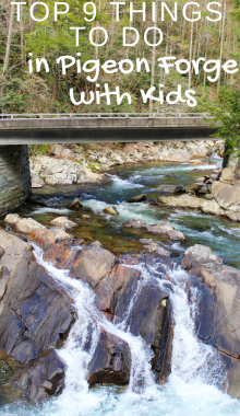 5 Fun Things to do in Pigeon Forge Tennessee with Kids Pin 1