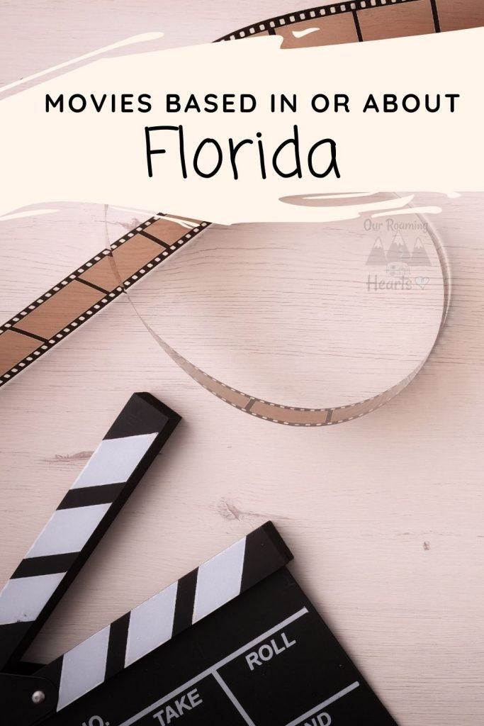 Our Florida Unit Study is expanding by adding in Florida Movies. These are movies about Florida, Set in Florida or Filmed in Florida.#ourroaminghearts #movies #florida #roadschooling #unitstudy | Roadschooling | Florida Unit Study | Movies about Florida | Movies in Florida |
