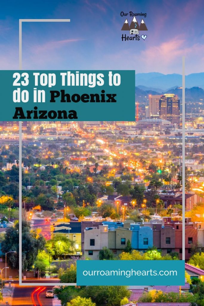 Headed to Phoenix? When I was visiting I made a huge list of things to do in Phoenix and narrowed it down to these 23! Let's dig into them! #ourroaminghearts #phoenix #arizona #thingstodo #arizonatravel #thingstodoinphoenix | Things to do in Phoenix | Arizona Travel | Phoenix Attractions |