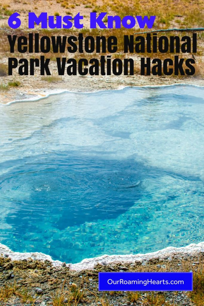 Have you ever wanted to have a Yellowstone National Park Vacation? This is one of the best parks out there. Use these hacks to plan your trip. #ourroaminghearts #yellowstone #nationalpark #yellowstonenationalpark #wyoming #vacationhacks | Vacation Hacks | Yellowstone National Park | National Park Site | Wyoming Vacation | Places to go in Wyoming