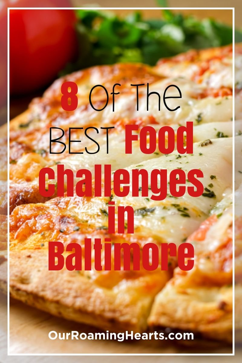 Baltimore has some of the best variety of food challenges, chicken, pizza, steak, burgers, burritos, and more. Use this guide to find them all for your visit. #ourroaminghearts #foodchallenges #baltimore #massachusetts #foodie | Food Challenges | Food Challenges in Massachusetts | Baltimore Food Challenges | Baltimore Travel